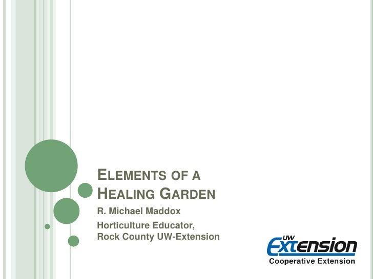 Elements Of A Healing Garden