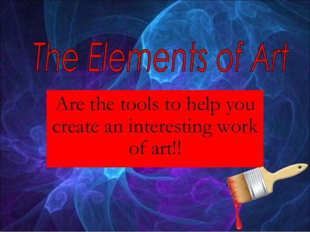 Are the tools to help youcreate an interesting work          of art!!