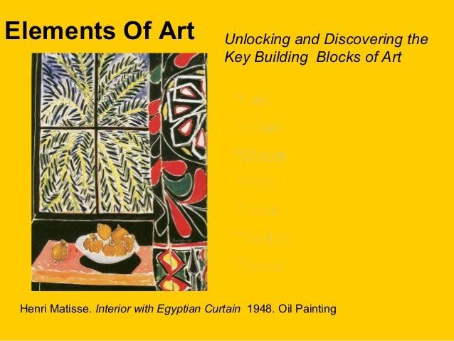 Elements Of Art Unlocking and Discovering theKey Building Blocks of Art*Line*Line*Value*Value*Shape*Shape*Form*Form*Color*...