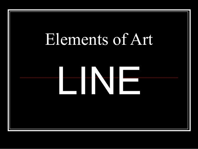 Elements Of Art Line Quiz : Elements of art line