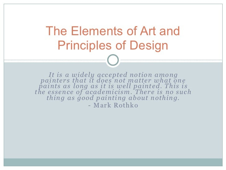 The Elements And Principles Of Design : Elements of art and principles design