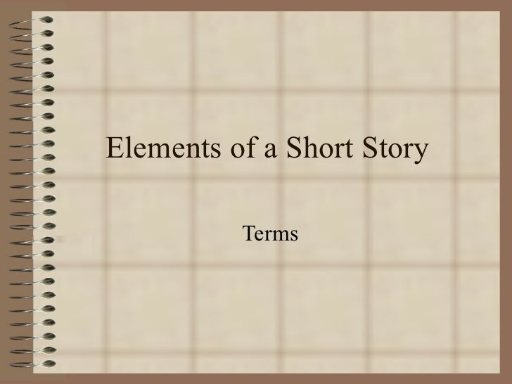 Elements of a Short Story Terms