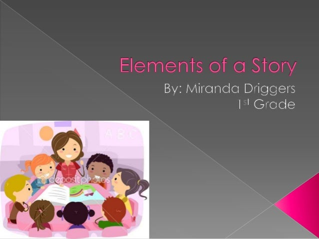 The student will be able to describe characters, the setting, and major events in the stories that they read using key d...
