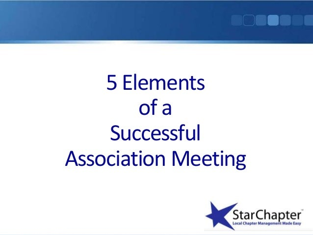Elements of a Successful Association Meeting