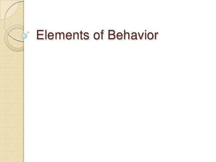 Elements Of Behavior