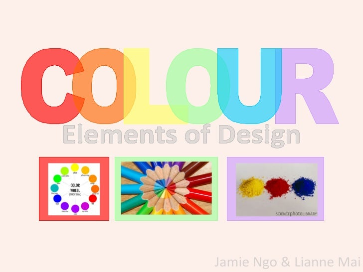 Three Elements Of Design : Elements of design colour
