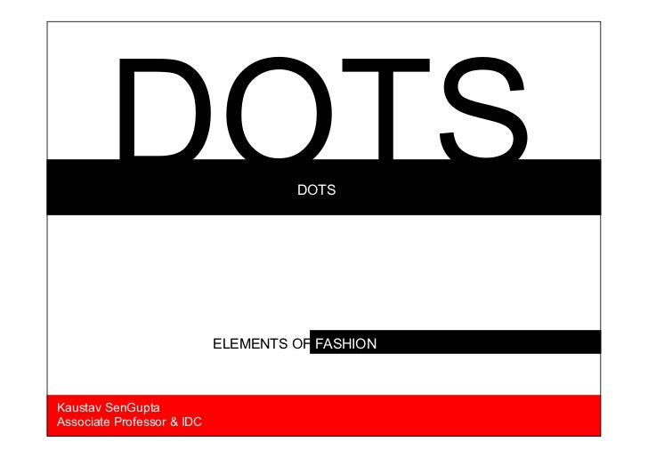 Elements of fashion dots and line