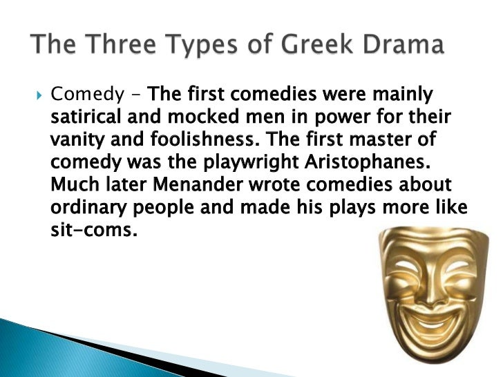 Elements of greek tragedy and the tragic hero for Farcical comedy plays