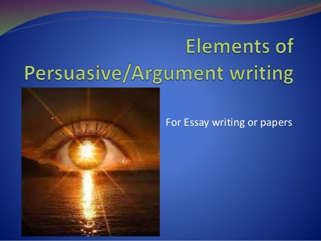 Necessary elements of an argumentative essay