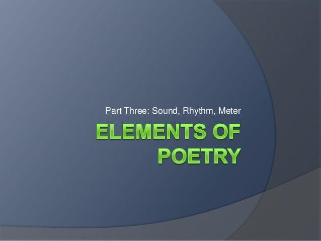Part Three: Sound, Rhythm, Meter