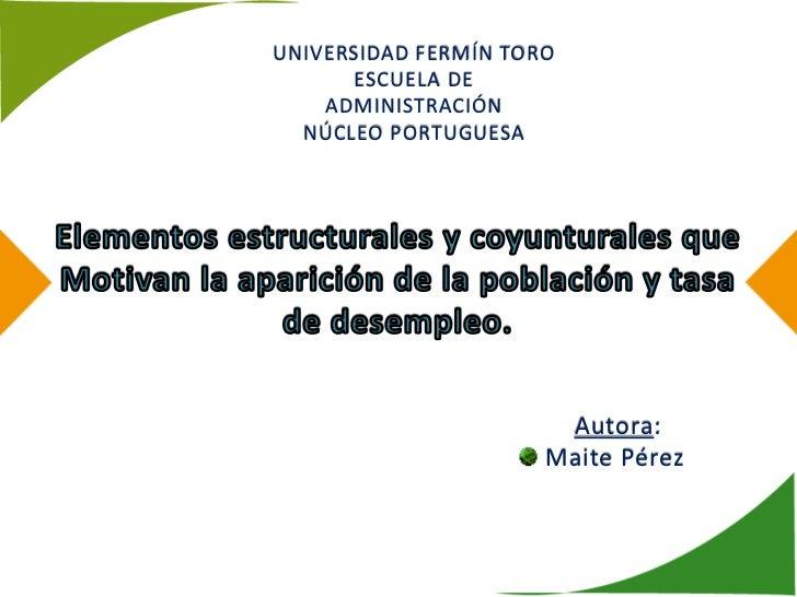 UNIVERSIDAD FERMÍN TORO       ESCUELA DE    ADMINISTRACIÓN  NÚCLEO PORTUGUESA                       Autora:               ...