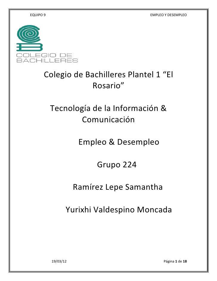 """EQUIPO 9                                EMPLEO Y DESEMPLEO       Colegio de Bachilleres Plantel 1 """"El                    R..."""