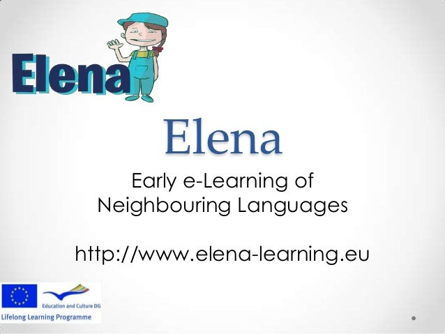 Elena - Early eLearning of Neighbouring Languages