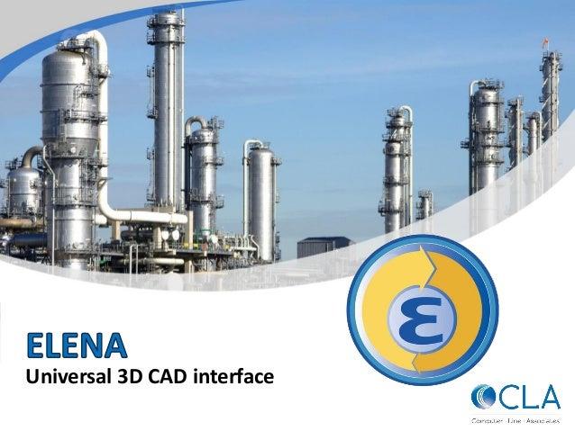 ELENA - Universal 3D CAD Interface