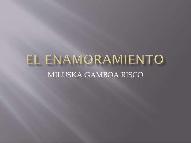MILUSKA GAMBOA RISCO