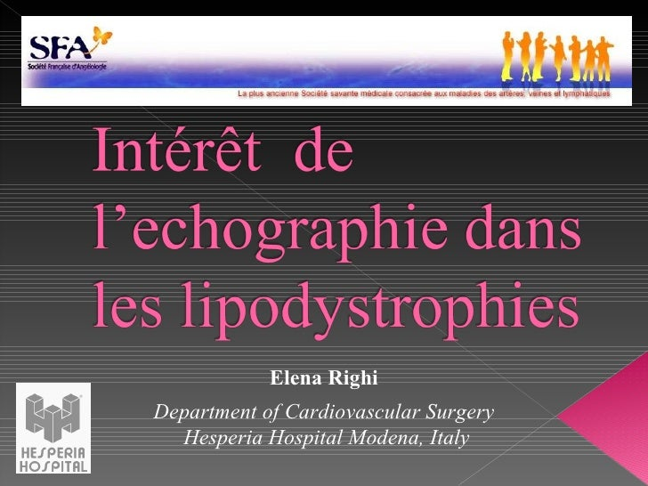 Department of Cardiovascular Surgery Hesperia Hospital Modena, Italy Elena Righi