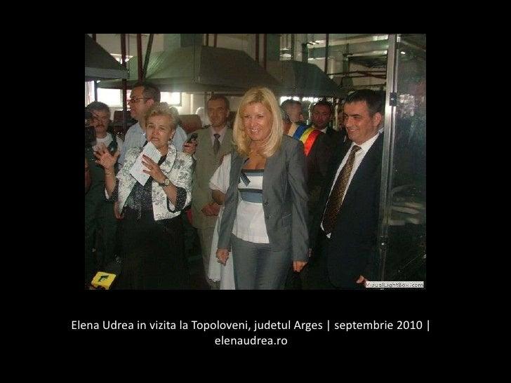 Elena Udrea in vizita la Topoloveni, judetulArges | septembrie 2010 | elenaudrea.ro<br />