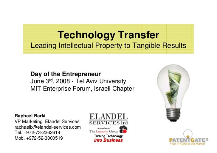 Technology Transfer        Leading Intellectual Property to Tangible Results          Day of the Entrepreneur        June ...