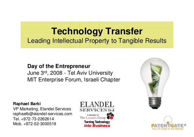 Turning Technology into Business Turning Technology into Business Technology Transfer Leading Intellectual Property to Tan...