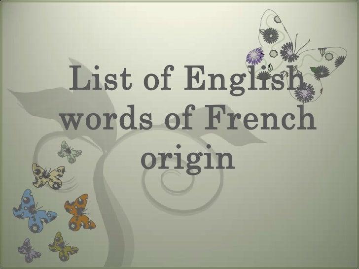 List of Englishwords of French     origin