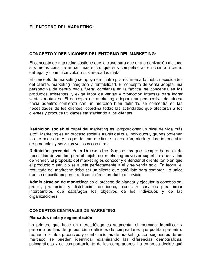 EL ENTORNO DEL MARKETING:<br />CONCEPTO Y DEFINICIONES DEL ENTORNO DEL MARKETING:<br />El concepto de marketing sostiene q...