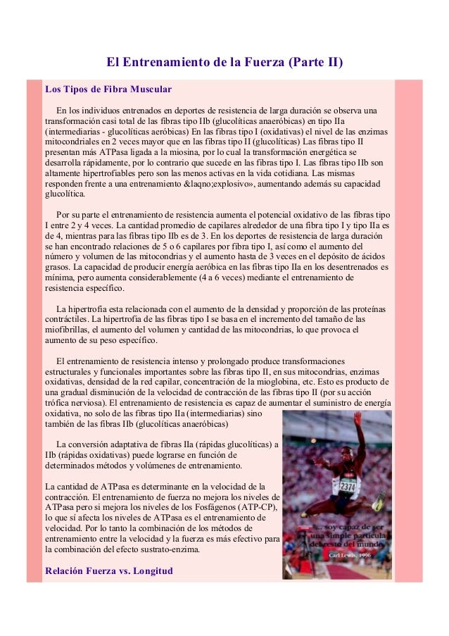 El Entrenamiento de la Fuerza (Parte II)  Los Tipos de Fibra Muscular  En los individuos entrenados en deportes de resiste...