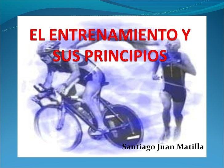 El entrenamiento y sus principios
