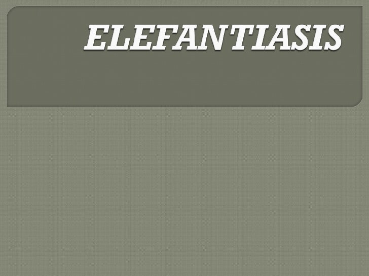 Elefantiasis