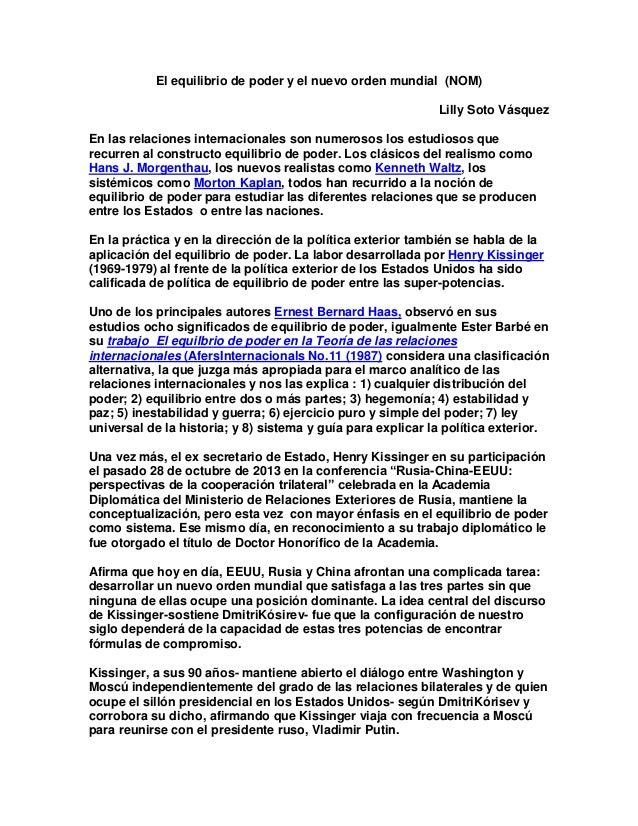 El equilibrio de poder y el nuevo orden mundial (NOM) Lilly Soto Vásquez En las relaciones internacionales son numerosos l...