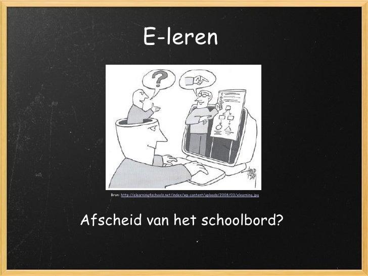 E-leren: afscheid van het schoolbord?
