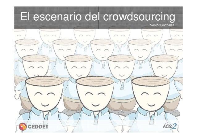 El escenario del crowdsourcing Néstor González