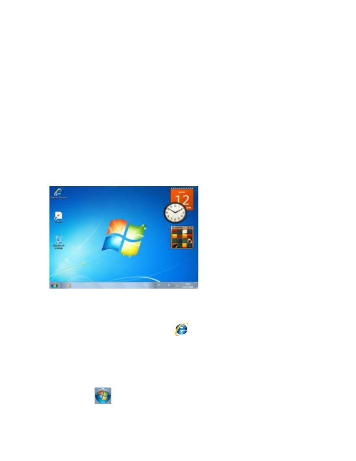 El escritorioEs la primera pantalla que nos aparece una vez se haya cargado el sistema operativo. Lateclas rápidas o atajo...