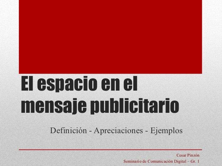 EL ESPACIO EN EL MENSAJE PUBLICITARIO