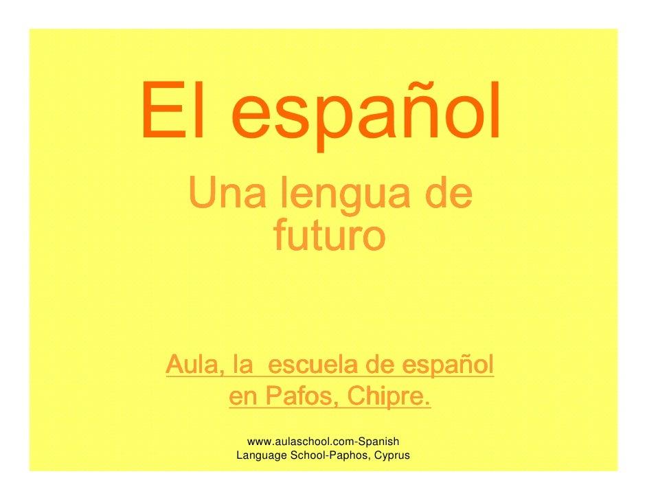 El espanolidioma de futuro