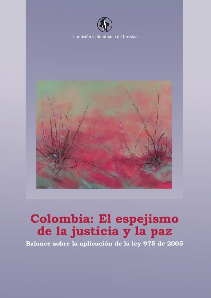 Colombia: el espejismo de la justicia y la paz