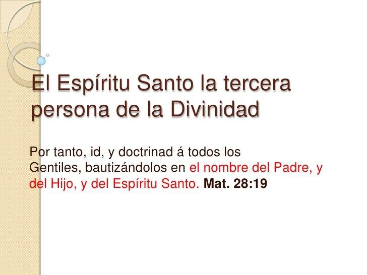 El Espíritu Santo una persona Divina