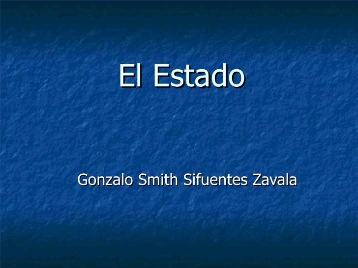 El Estado Gonzalo Smith Sifuentes Zavala