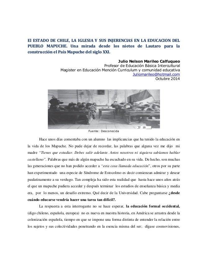 El ESTADO DE CHILE, LA IGLESIA Y SUS INJERENCIAS EN LA EDUCACION DEL  PUEBLO MAPUCHE. Una mirada desde los nietos de Lauta...