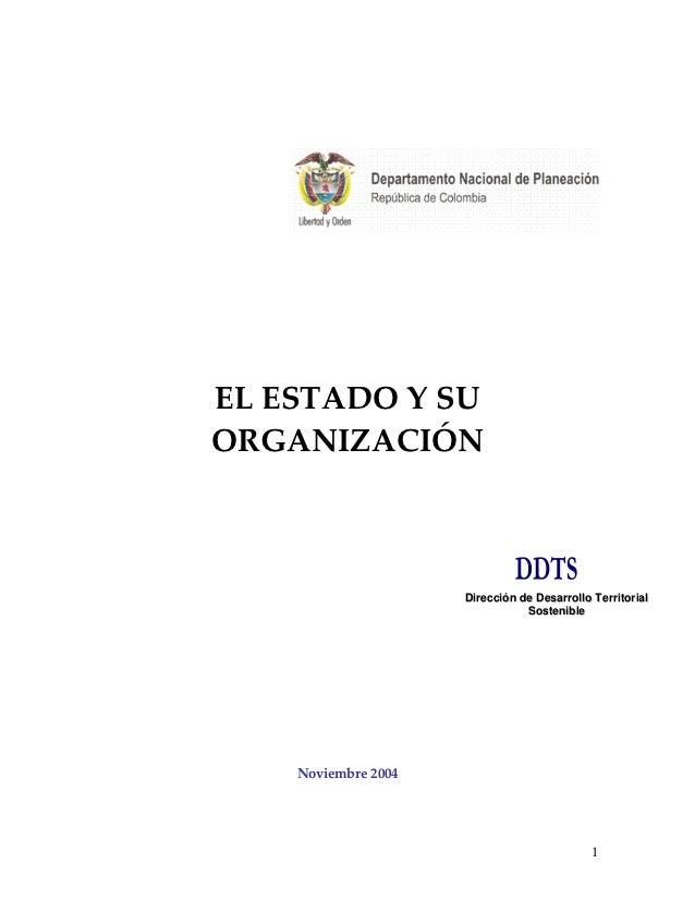 EL ESTADO Y SUORGANIZACIÓN                     Dirección de Desarrollo Territorial                                Sostenib...