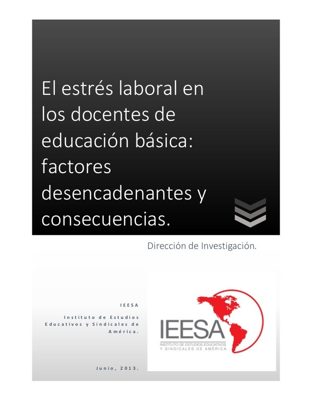 El estres laboral_en_los_docentes_de_educacion_basica_factores_desencadenantes_y_consecuencias