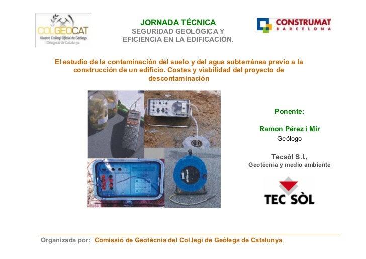 El estudio de la contaminación del suelo y del agua subterránea -R. Pérez