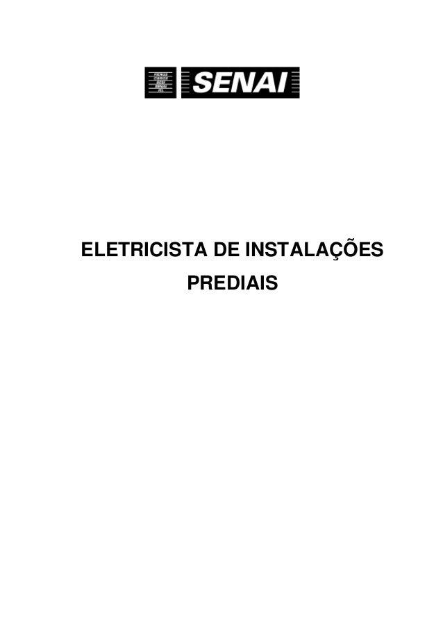 ELETRICISTA DE INSTALAÇÕES         PREDIAIS                             1