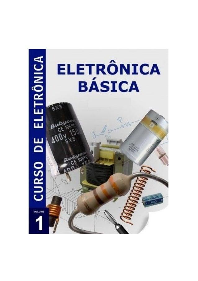 Apostila de Eletrônica Básica  Professor Luciano Marques  Página 2