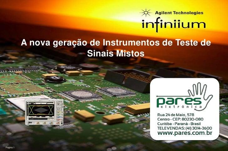 Página 1<br />A nova geração de Instrumentos de Teste de SinaisMistos<br />