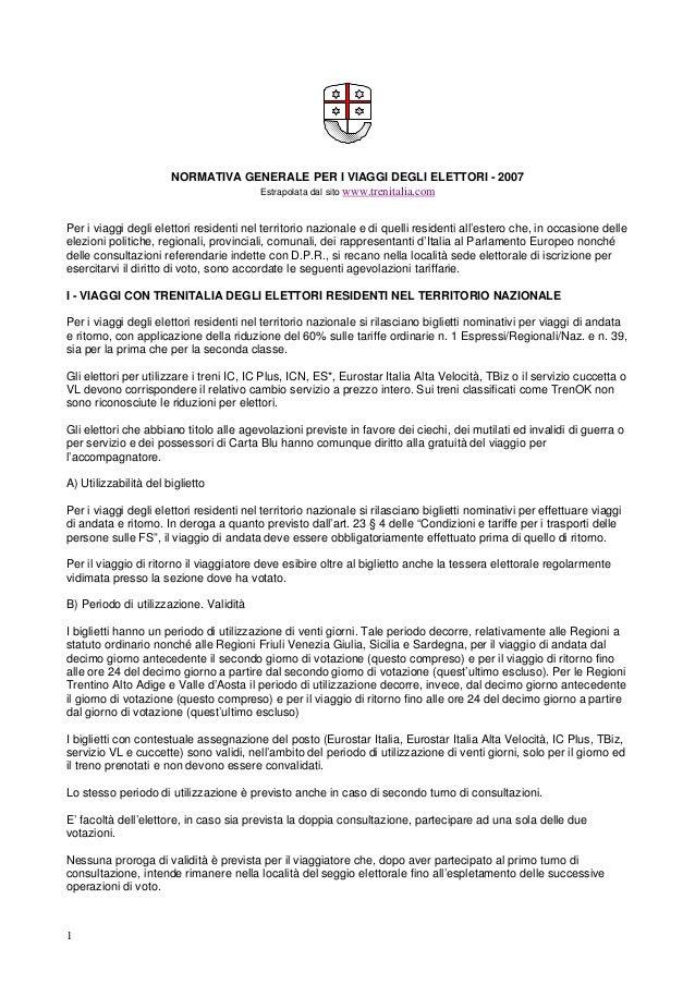 NORMATIVA GENERALE PER I VIAGGI DEGLI ELETTORI - 2007                                   Estrapolata dal sito www.trenitali...