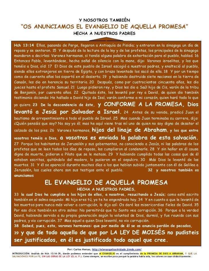 """Y NOSOTROS TAMBIÉN       """"OS ANUNCIAMOS EL EVANGELIO DE AQUELLA PROMESA""""                                                  ..."""