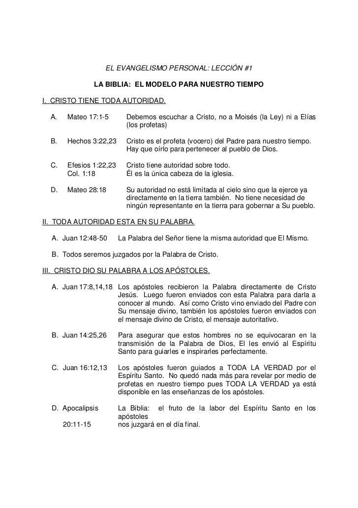 EL EVANGELISMO PERSONAL: LECCIÓN #1                  LA BIBLIA: EL MODELO PARA NUESTRO TIEMPOI. CRISTO TIENE TODA AUTORIDA...