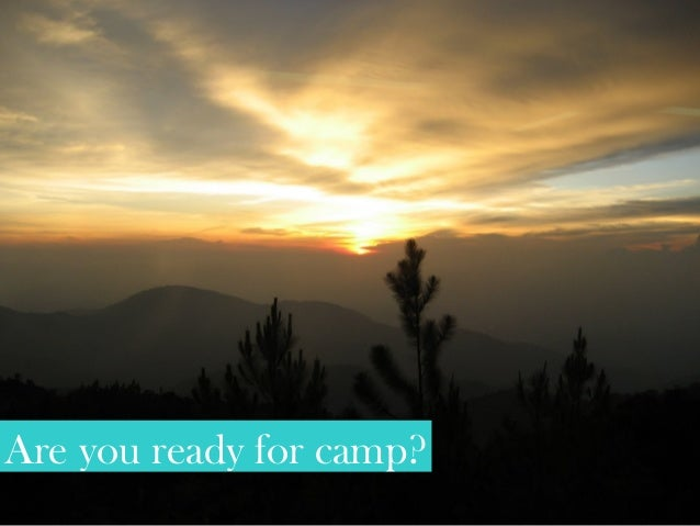 Are you ready for camp?