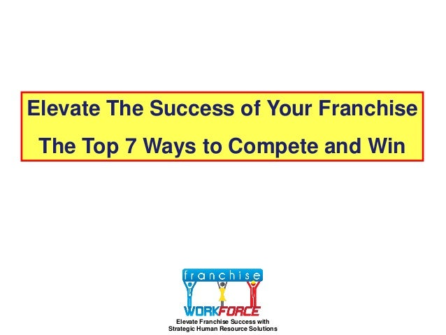 Elevate the success of your franchise 10 16-2012