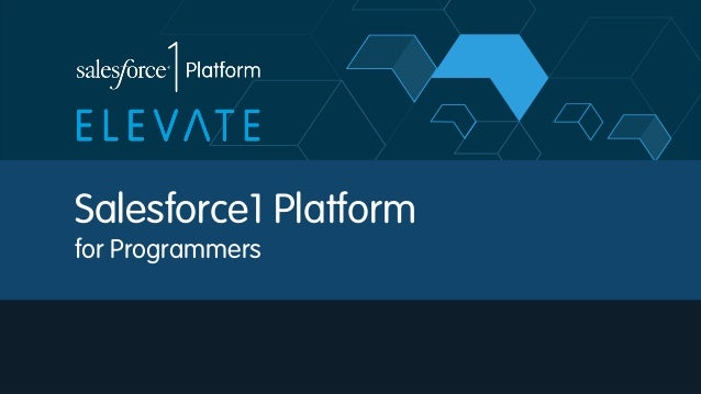 Salesforce1 Platform for Programmers